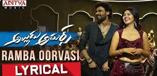 Ramba Ooravasi Song Lyrics – Alludu Adhurs Movie